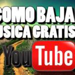 Cómo bajar música gratis de Youtube